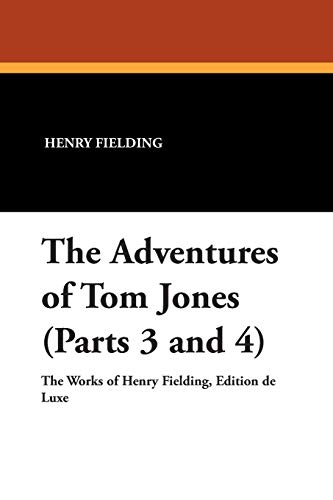 9781434488800: The Adventures of Tom Jones (Parts 3 and 4)