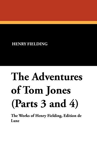 9781434488817: The Adventures of Tom Jones (Parts 3 and 4)