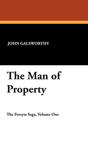 The Man of Property (Forsyte Saga): John Galsworthy