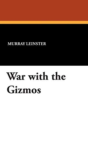 9781434489470: War with the Gizmos