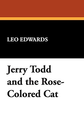 9781434490988: Jerry Todd and the Rose-Colored Cat