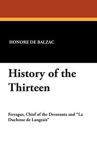 9781434491329: History of the Thirteen