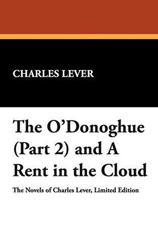 The ODonoghue (Part 2) and a Rent in the Cloud: Charles Lever