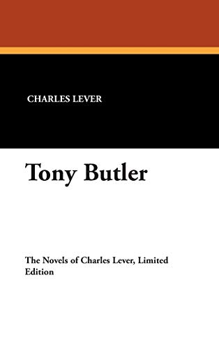 Tony Butler (1434491633) by Charles Lever