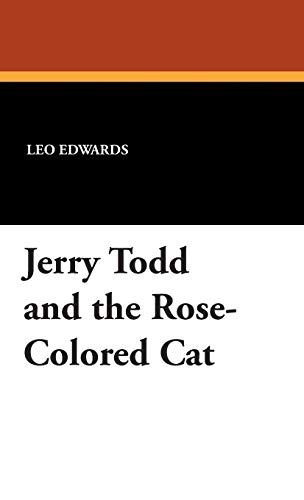 9781434491923: Jerry Todd and the Rose-Colored Cat