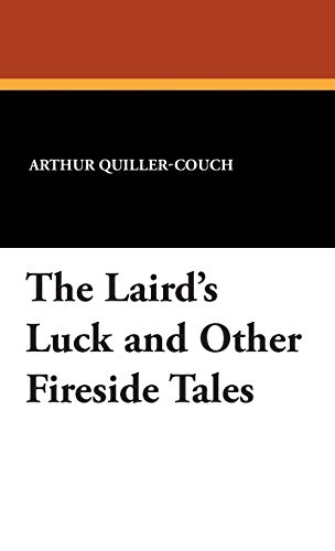 9781434491985: The Laird's Luck and Other Fireside Tales