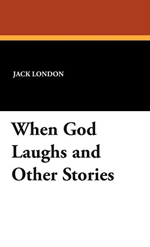 9781434492029: When God Laughs and Other Stories