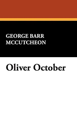 Oliver October: George Barr McCutcheon