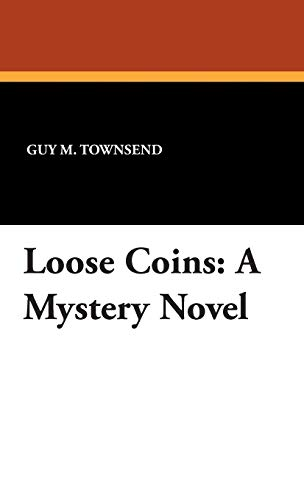 9781434492371: Loose Coins: A Mystery Novel