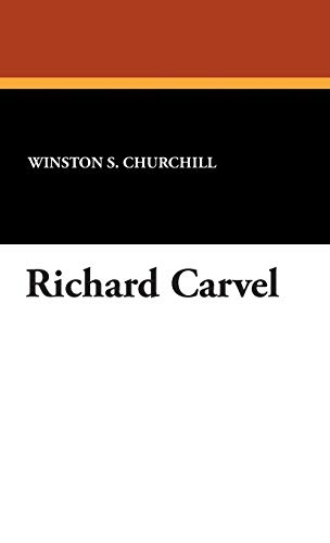 9781434492913: Richard Carvel
