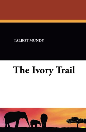9781434493811: The Ivory Trail