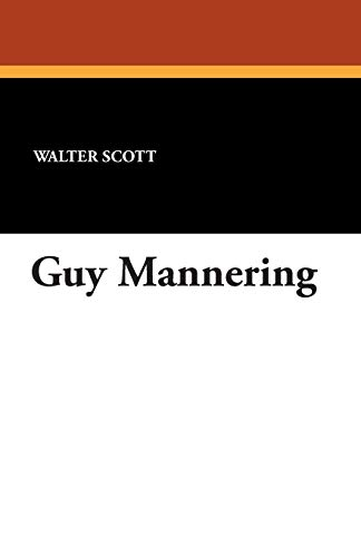 Guy Mannering: Scott, Walter