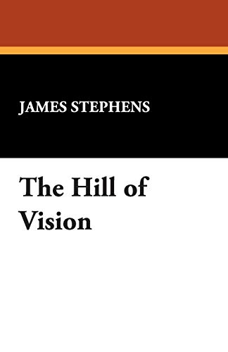 9781434494177: The Hill of Vision
