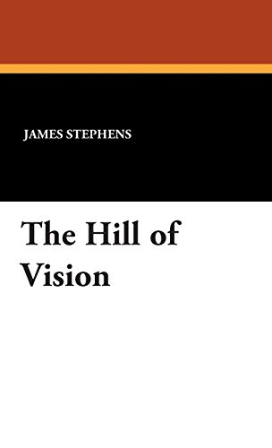 9781434494184: The Hill of Vision