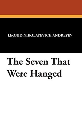 9781434494559: The Seven That Were Hanged