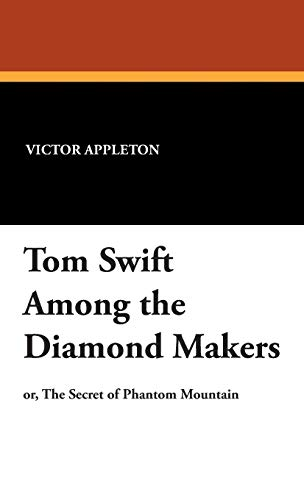 9781434494580: Tom Swift Among the Diamond Makers