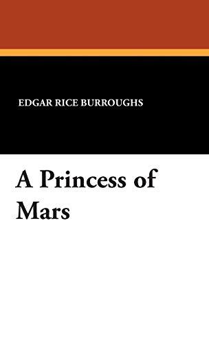 9781434494900: A Princess of Mars