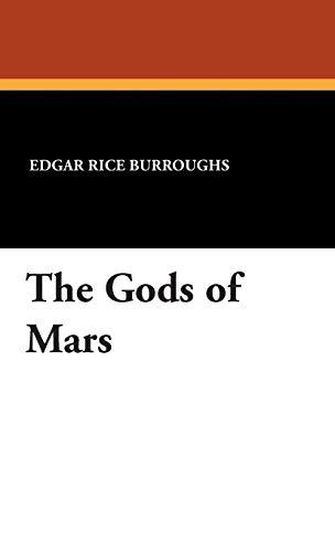 9781434494948: The Gods of Mars