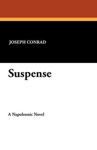 9781434495051: Suspense: A Napoleonic Novel