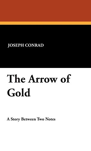 The Arrow of Gold: Joseph Conrad