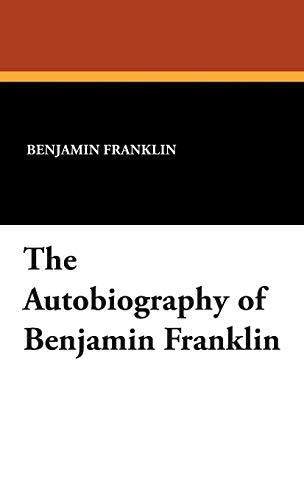 9781434495525: The Autobiography of Benjamin Franklin