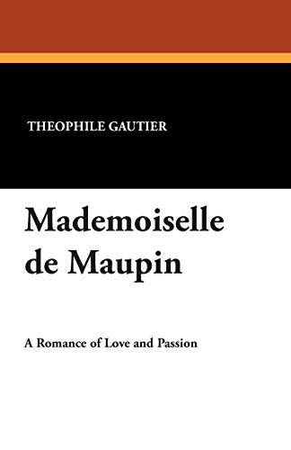 9781434495556: Mademoiselle De Maupin