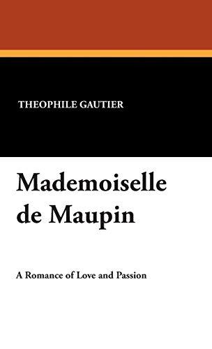9781434495563: Mademoiselle de Maupin