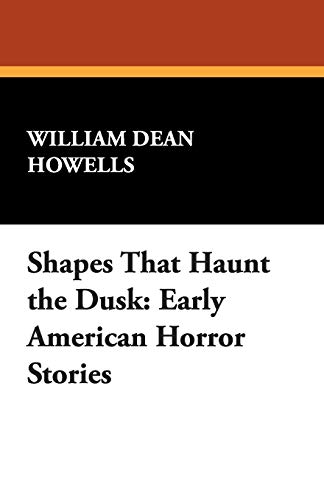 Shapes That Haunt the Dusk: Early American Horror Stories