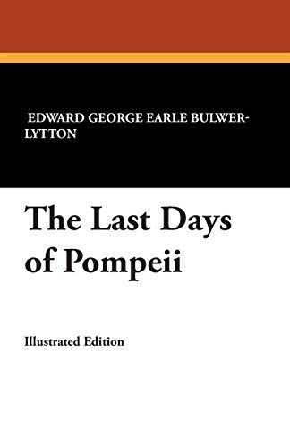 9781434495761: The Last Days of Pompeii