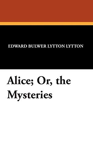 9781434495907: Alice; Or, the Mysteries