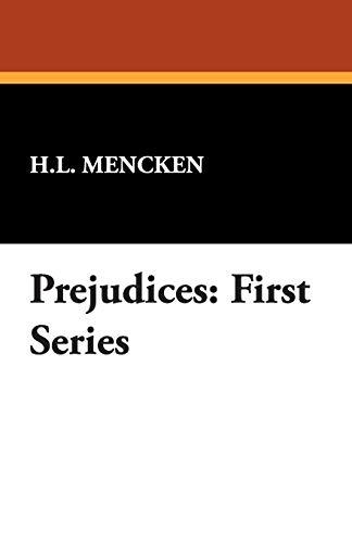 9781434495976: Prejudices: First Series
