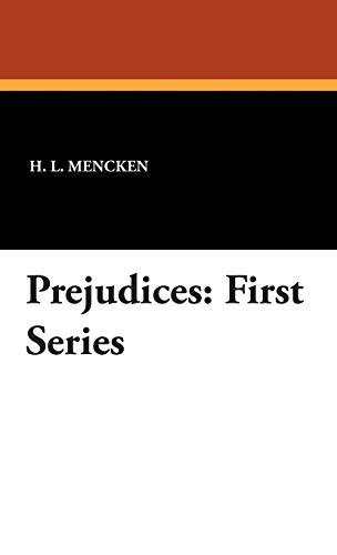 9781434495983: Prejudices: First Series
