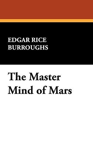 The Master Mind of Mars: Edgar Rice Burroughs