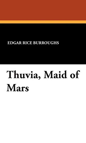 Thuvia, Maid of Mars (9781434496621) by Edgar Rice Burroughs