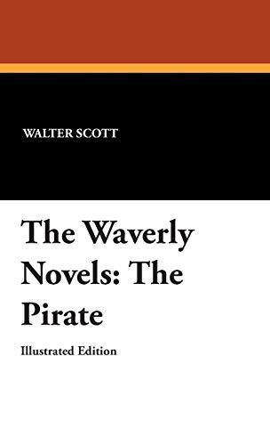 The Waverly Novels: The Pirate (Hardback): Sir Walter Scott