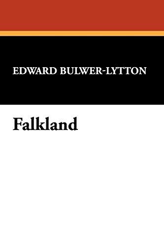 Falkland: Edward Bulwer Lytton Lytton
