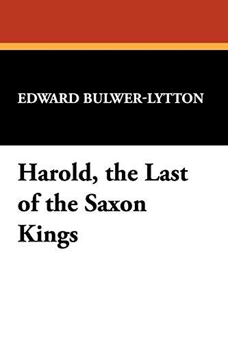 9781434497611: Harold, the Last of the Saxon Kings