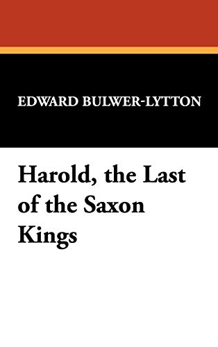 9781434497628: Harold, the Last of the Saxon Kings