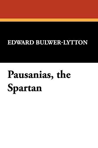 9781434497659: Pausanias, the Spartan