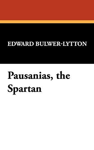 9781434497666: Pausanias, the Spartan