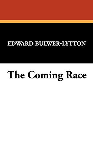 9781434497703: The Coming Race