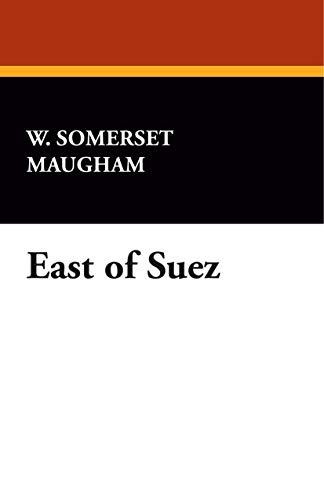 9781434498878: East of Suez