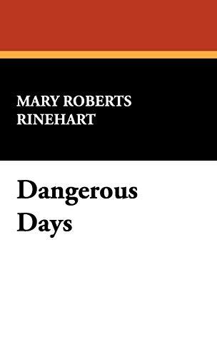 9781434499066: Dangerous Days