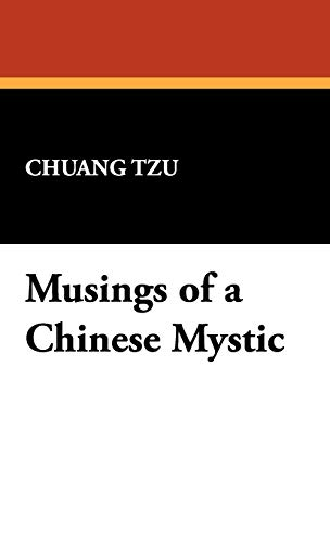 9781434499325: Musings of a Chinese Mystic