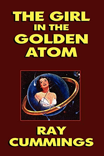9781434499851: The Girl in the Golden Atom