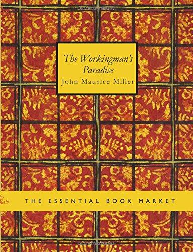 9781434601131: The Workingman's Paradise: An Australian Labour Novel