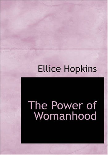 9781434602480: The Power of Womanhood: or Mothers and Sons
