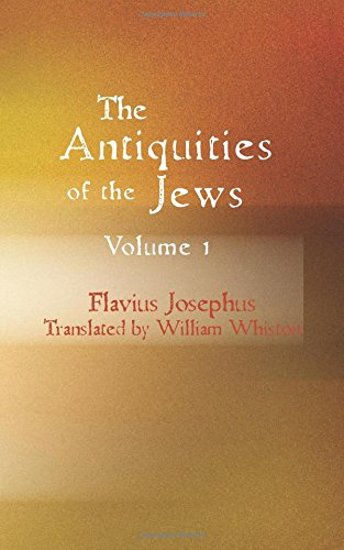 9781434603593: The Antiquities of the Jews Volume 1