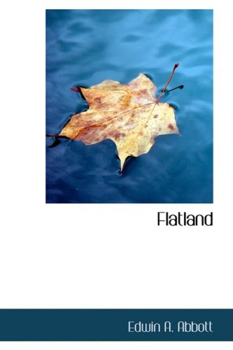 9781434604644: Flatland: A Romance of Many Dimensions