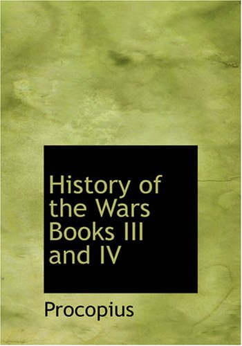 9781434606259: History of the Wars, Books III and IV: The Vandalic War